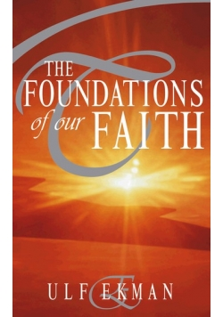 The foundations of our faith
