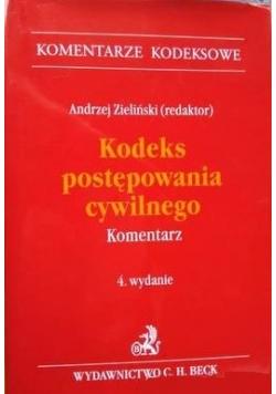 Kodeks postępowania cywilnego Komentarz. 4.wydanie