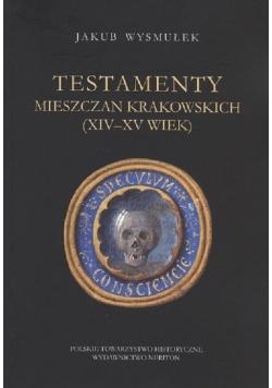 Testamenty mieszczan krakowskich