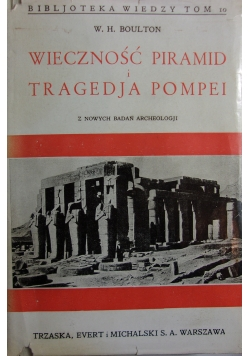 Wieczność piramid i tragedja Pompei 1934r.
