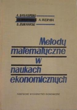 Metody matematyczne w naukach ekonomicznych