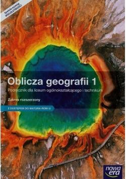 Oblicza geografii 1.  Zakres rozszerzony
