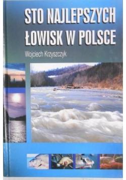 Sto najlepszych łowisk w Polsce