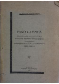 Przyczynek do historji męczeństwa Kościoła Rzymsko- Katolickiego w diecezjach Kamienieckiej i Łucko- Żytomierskiej (1863- 1930r), 1931r