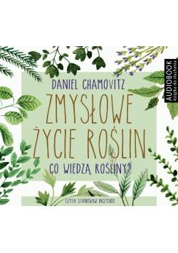 Zmysłowe życie roślin. Audiobook