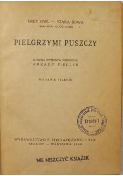 Pielgrzymi puszczy, 1946 r.