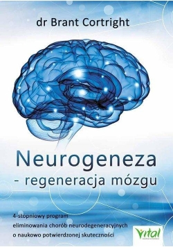 Neurogeneza - regeneracja mózgu