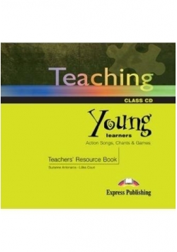 Teaching Young Learners CD EXPRESS PUBLISHING