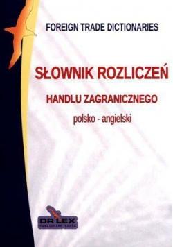 Polsko-angielski słownik rozliczeń handlu zagranic