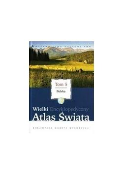 Wielki atlas encyklopedyczny atlas świata tom 5