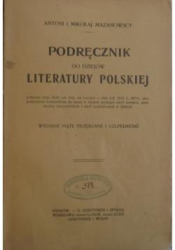 Podręcznik do dziejów literatury Polskiej, 1910 r.