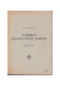 Tajemnice szlachetnych kamieni,1938r.
