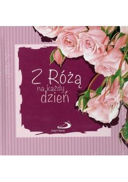 Z Różą na każdy dzień