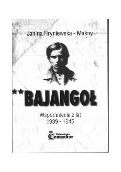 Bajangoł. Wspomnienia z lat 1939-1945