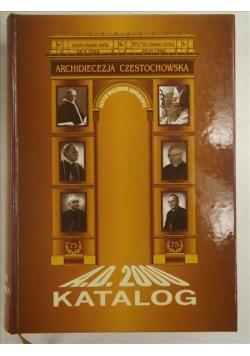 Archidiecezja Częstochowska. A.D. 2000. Katalog