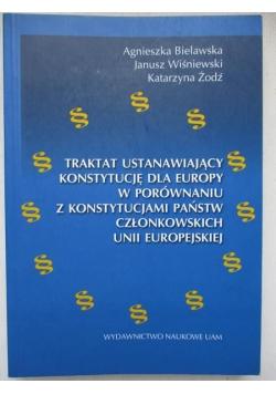 Traktat ustanawiający konstytucję dla europy w porównaniu z konstytucjami państw człownkowskich Unii Europejskiej