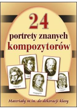 24 portrety najsłynniejszych kompozytorów
