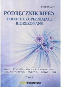 Podręcznik Rife'a. Terapie uzupełniające...