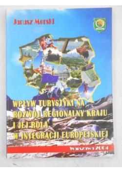 Wpływ turystyki na rozwój regionalny kraju i jej rola w integracji europejskiej