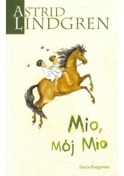 Astrid Lindgren. Mio, mój Mio