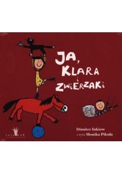 Ja, Klara i zwierzaki. Audiobook