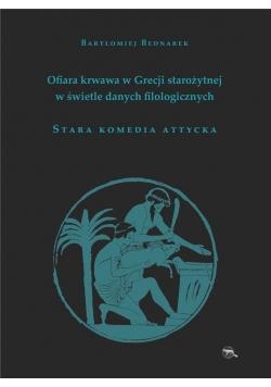Ofiara krwawa w Grecji starożytnej.Stara komedia..