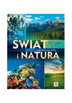Świat i natura. Najciekawsze fakty