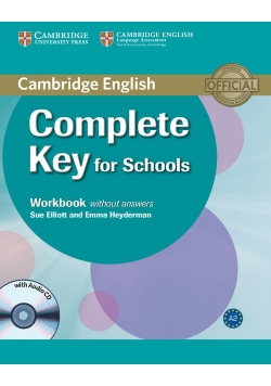 Complete Key for Schools Workbook without answers with CD