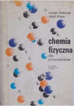 Chemia fizyczna dla przyrodników