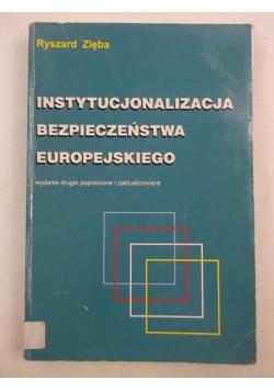 Instytucjonalizacja bezpieczeństwa europejskiego