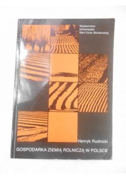 Gospodarka ziemią rolniczą w Polsce