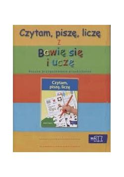 Czytam, piszę, liczę z Bawię się i uczę. Roczne przygotowanie przedszkolne.