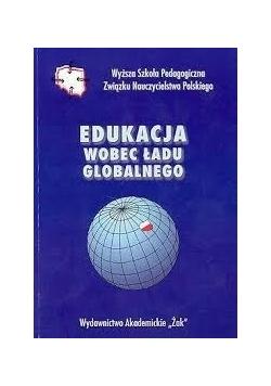 Edukacja wobec ładu globalnego