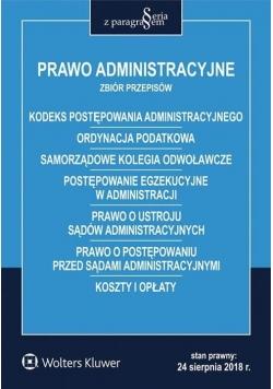 Prawo administracyjne. Zbiór przepisów w.2018