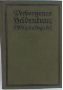Verborgenes Heldentum, 1926 r.