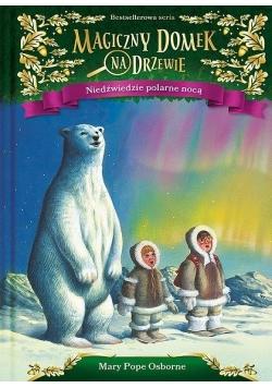 Magiczny domek na drzewie. Niedźwiedzie polarne...