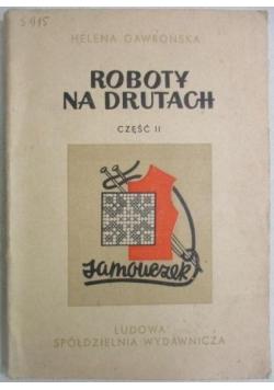 Roboty na drutach, cz. 2