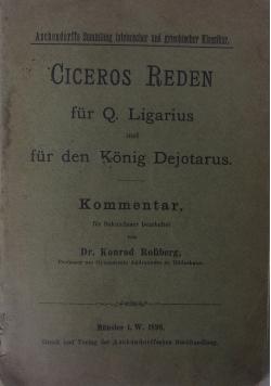 Ciceros Reden fur Q. Ligarius und fur den Konig Dejotarus, 1898 r.