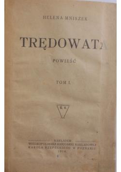 Trędowata, tom 1, 1918 r.