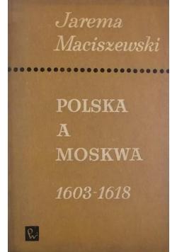 Polska a Moskwa 1603-1618