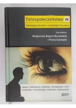 Fotospołeczeństwo. Antologia tekstów z socjologi wizualnej