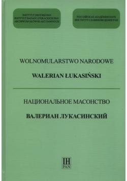Wolnomularstwo Narodowe Walerian Łukasiński