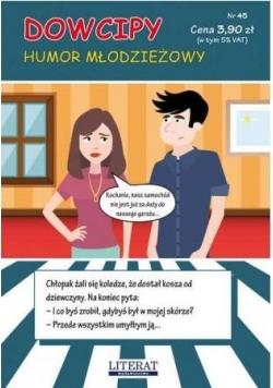 Dowcipy Nr 45 Humor młodzieżowy