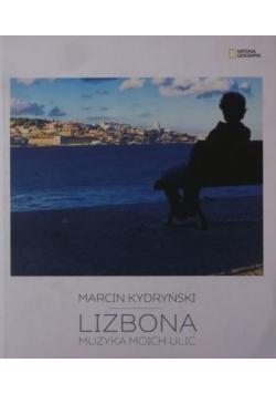 Lizbona. Muzyka moich ulic