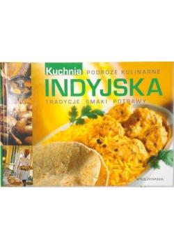 Podróże kulinarne: Kuchnia indyjska. Tradycje, smaki, potrawy