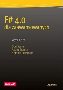 F# 4.0 dla zaawansowanych. Wydanie IV
