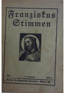 Franzistus Stimmen, 1927 r.