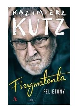 Fizymatenta Felietony z lat 2004-2016