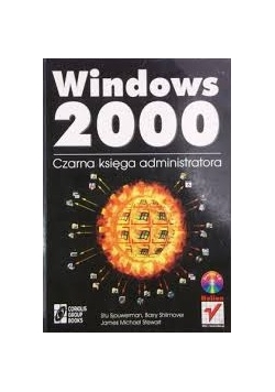Windows 2000. Czarna księga administratora + CD