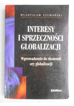 Interesy i sprzeczności globalizacji